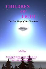 Children of Light: The Teachings of the Pleiadians