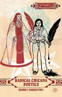 Radical Chicana Poetics
