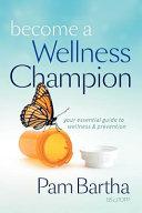 Become a Wellness Champion