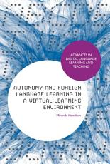 Autonomy and Foreign Language Learning in a Virtual Learning Environment PDF
