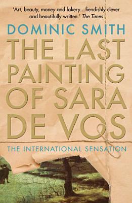 The Last Painting of Sara de Vos