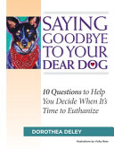 Saying Goodbye to Your Dear Dog