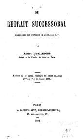Du retrait successoral: recherches sur l'origine de l'art. 841 c.n