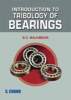 Introduction to Tribology of Bearings Book