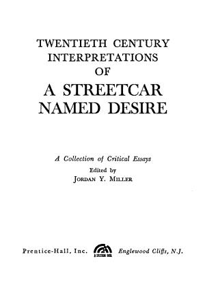 Twentieth Century Interpretations of A Streetcar Named Desire