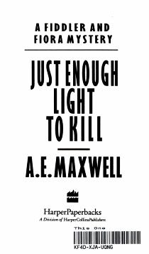 Just Enough Light to Kill PDF