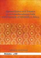 Applied Drama and Theatre as an Interdisciplinary Field in the Context of HIV AIDS in Africa PDF