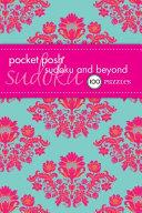 Pocket Posh Sudoku and Beyond
