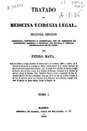 Tratado de medicina y cirugia legal: Volumen 1