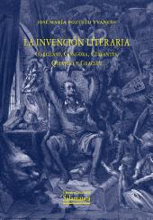 La invención literaria: Garcilaso, Góngora, Cervantes, Quevedo y Gracián