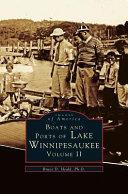 Boats and Ports of Lake Winnipesaukee: