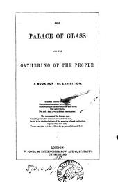 The Palace of glass and the gathering of the people. A book for the Exhibition