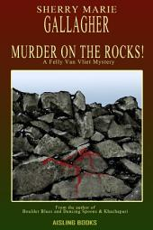 Murder On the Rocks!