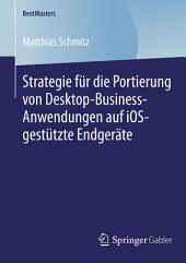 Strategie für die Portierung von Desktop-Business-Anwendungen auf iOS-gestützte Endgeräte