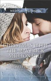 Christmas with the Maverick Millionaire