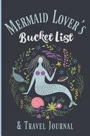 Mermaid Lover's Bucket List and Travel Journal