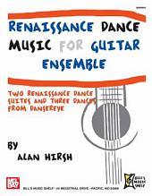 Renaissance Dance Music for Guitar Ensemble