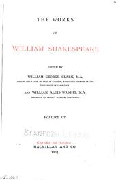The Works of William Shakespeare: The taming of the shrew. All's well that ends well. Twelfth night. The winter's tale