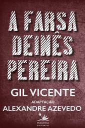 A farsa de Inês Pereira: Adaptação