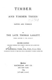 Timber and Timber Trees: Native and Foreign