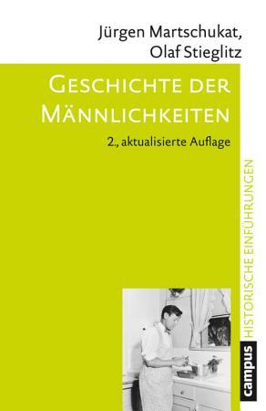 Geschichte der M  nnlichkeiten PDF