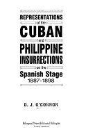 Representations of the Cuban and Philippine Insurrections on the Spanish Stage  1887 1898 PDF