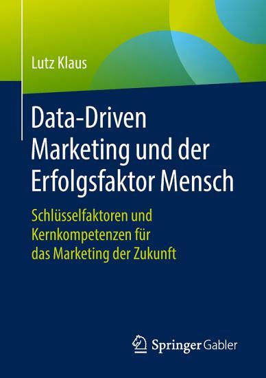 Data Driven Marketing und der Erfolgsfaktor Mensch PDF