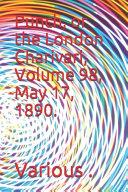 Punch  Or the London Charivari  Volume 98  May 17  1890  PDF