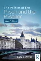 The Politics of the Prison and the Prisoner PDF