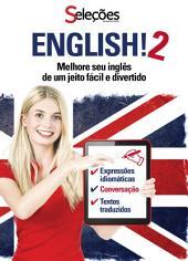 English!2: Melhore seu inglês de um jeito fácil e divertido