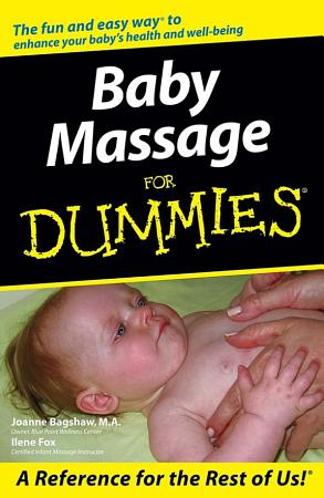 Baby Massage For Dummies PDF