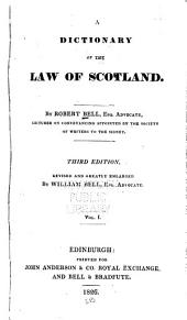 Dictionary of the Law of Scotland: Volume 1