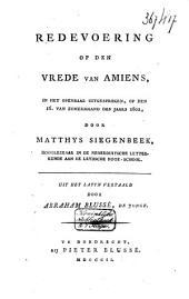 Redevoering op den vrede van Amiens: in het openbaar uitgesproken op den 16den van zomermaand des jaars 1802