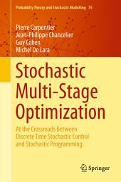 Stochastic Multi-Stage Optimization: At the Crossroads between Discrete Time Stochastic Control and Stochastic Programming