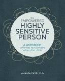 The Empowered Highly Sensitive Person Book