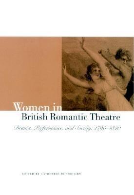 Women in British Romantic Theatre PDF