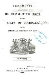 Documents Accompanying the Journal of the Senate, of the State of Michigan: At the Annual Session ...