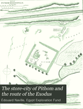 The Store-city of Pithom and the Route of the Exodus: Volume 1