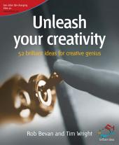 Unleash your creativity: Strategies for instant creativity