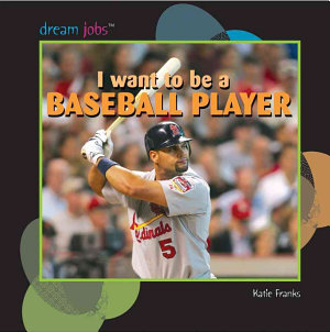 I Want to Be a Baseball Player PDF
