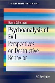 Psychoanalysis of Evil Book