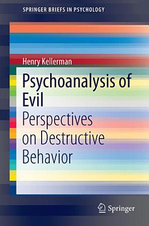Psychoanalysis of Evil PDF