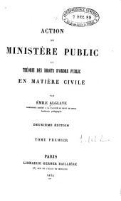 Action du Ministère public et théorie des droits d'ordre public en matière civile: Volumes1à2