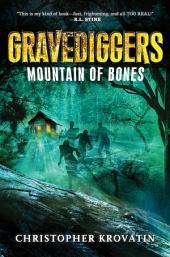 Gravediggers: Mountain of Bones