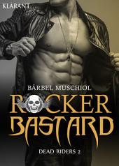Rocker Bastard - Dead Riders 2