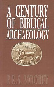 A Century of Biblical Archaeology PDF