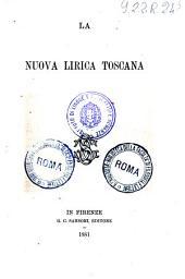 Storia della letteratura italiana: 4: La nuova lirica toscana