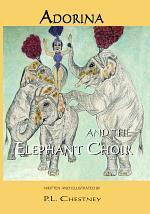 Adorina and the Elephant Choir