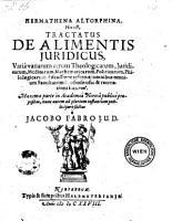 Hermathena Altorphina  Hoc est  Tractatus De Alimentis Juridicus PDF