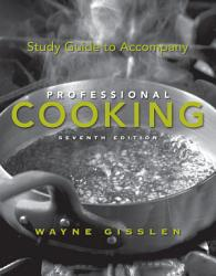 Study Guide To Accompany Professional Cooking Book PDF